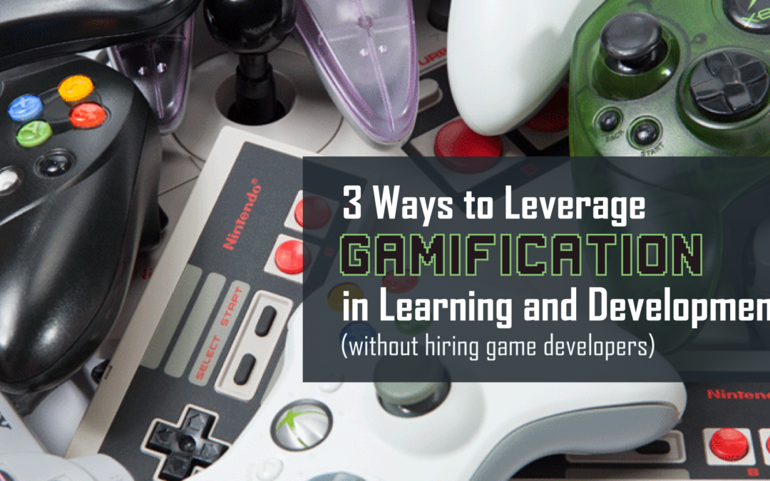 3 Ways to Leverage Gamification in Learning and Development