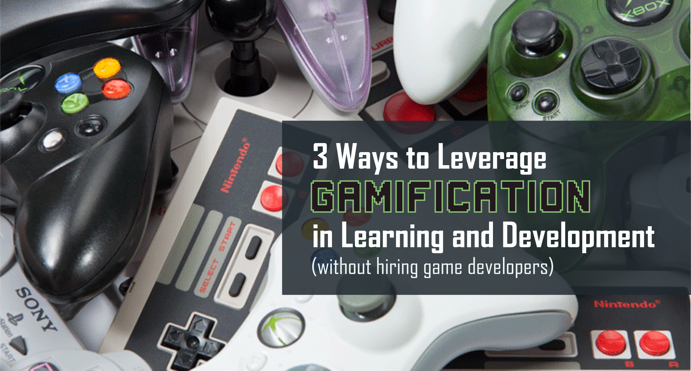 3 Ways to Leverage Gamification in Learning and Development (without hiring game developers)