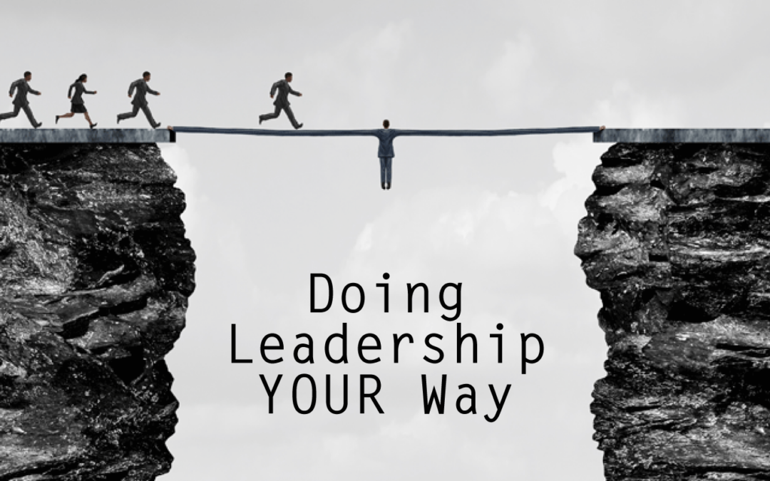 Doing Leadership YOUR Way