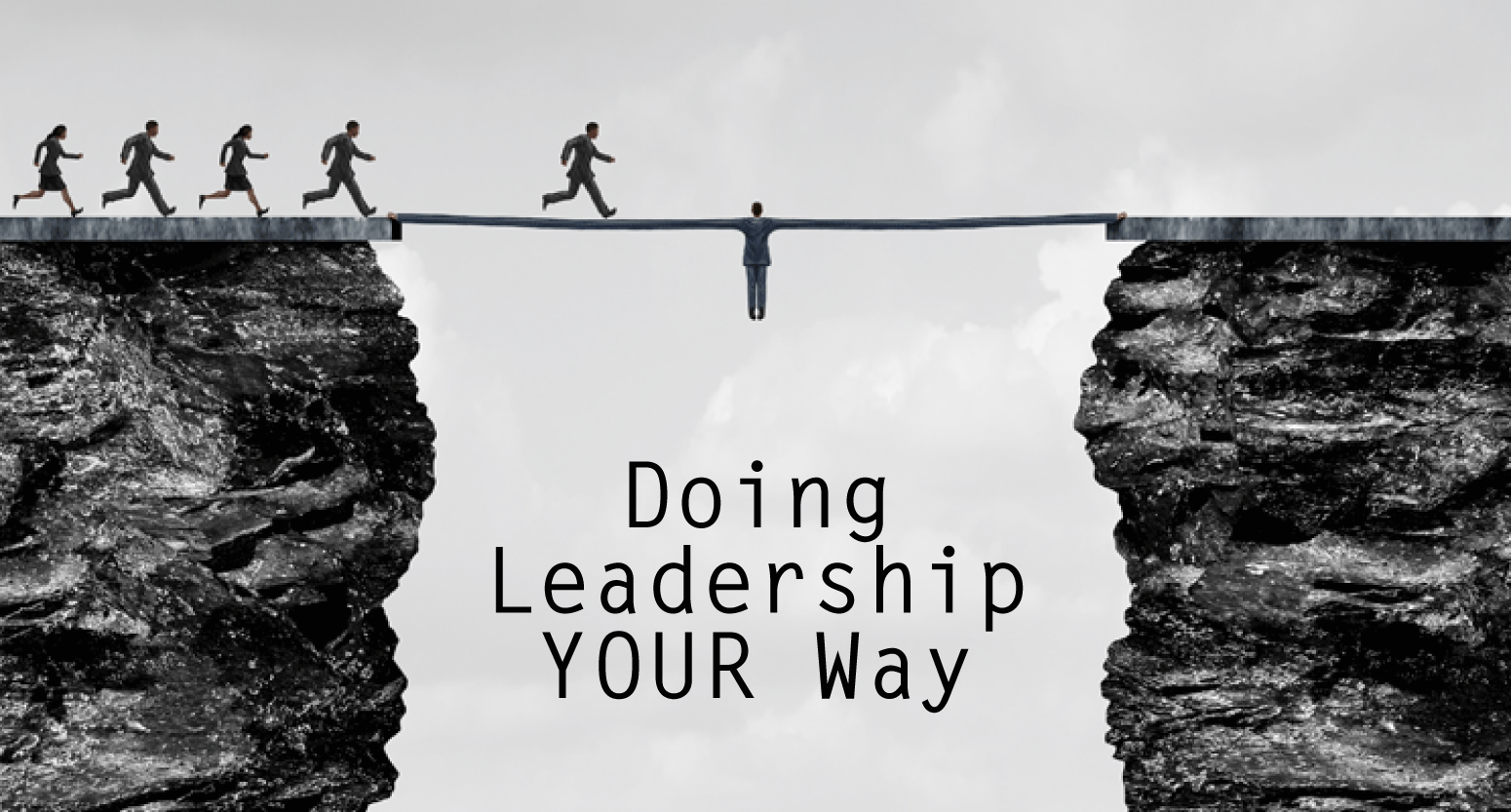 Doing Leadership YOUR Way - Elearning Strategy