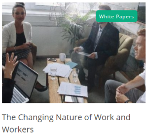 The Changing Nature of Work and Workers Whitepaper